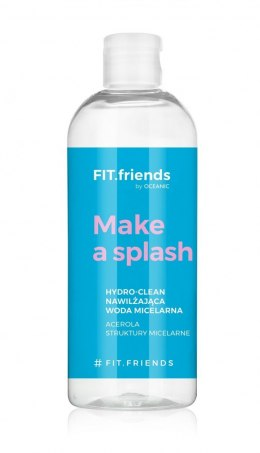 FIT.friends Make a Splash Nawilżająca Woda micelarna Hydro-Clean 400ml